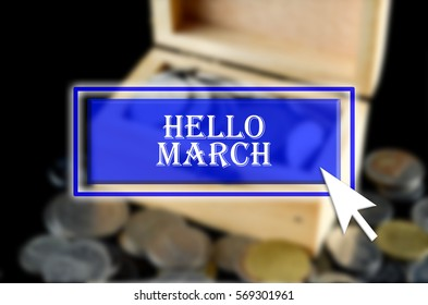 Business background with blue button, mouse icon and text written Hello March