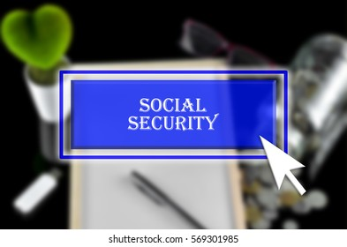 Business background with blue button, mouse icon and text written Social Security