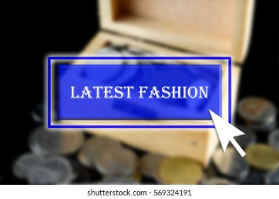 Business background with blue button, mouse icon and text written Latest Fashion