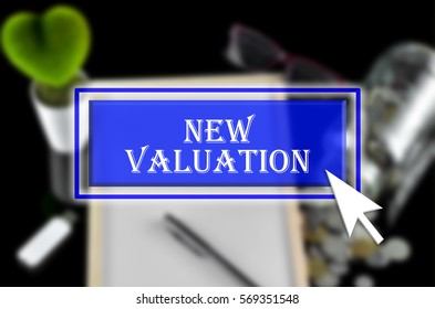 Business background with blue button, mouse icon and text written New Valuation
