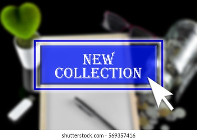 Business background with blue button, mouse icon and text written New Collectiion