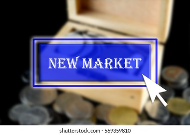 Business background with blue button, mouse icon and text written New Market