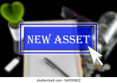 Business background with blue button, mouse icon and text written New Asset