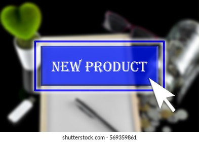 Business background with blue button, mouse icon and text written New Product