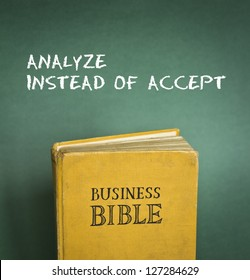 Business Bible commandment - Analyze instead of accept