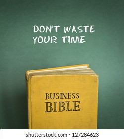 Business Bible commandment - Don't waste your time
