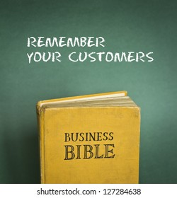 Business Bible commandment - Remember your customers
