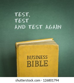 Business Bible commandment - Test, test and test again