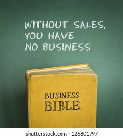 Business Bible commandment - Without sales, you have no business