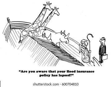 Business cartoon about the agent telling Noah his flood insurance has lapsed.