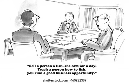 Business cartoon about not ruining a good business opportunity.
