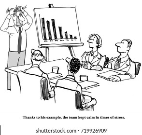 Business cartoon showing a business leader pulling his hair out because sales are down, while team members try to remain calm.