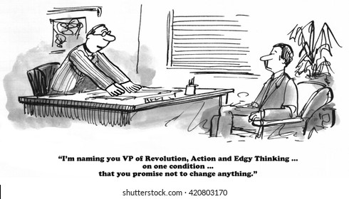 Business cartoons about refusal to change.