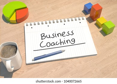 Business Coaching - text concept with notebook, coffee mug, bar graph and pie chart on wooden background - 3d render illustration.