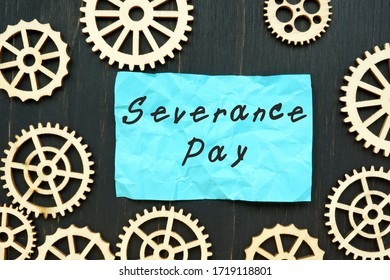 Business concept about Severance Pay with phrase on the sheet.