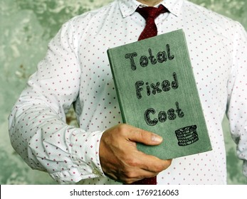 Business concept about Total Fixed Cost with phrase on the piece of paper.
