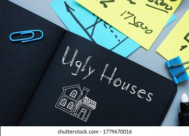 Business concept about Ugly Houses Agent with sign on the sheet.