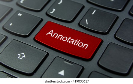 Business Concept: Close-up the Annotation button on the keyboard and have Red color button isolate black keyboard