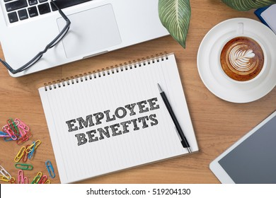 Business Concept EMPLOYEE BENEFITS