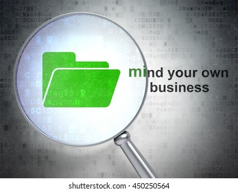 Business concept: magnifying optical glass with Folder icon and Mind Your own Business word on digital background, 3D rendering