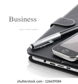 Business concept. Mobile phone, tablet pc and pen