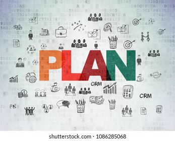 Business concept: Painted multicolor text Plan on Digital Data Paper background with  Hand Drawn Business Icons