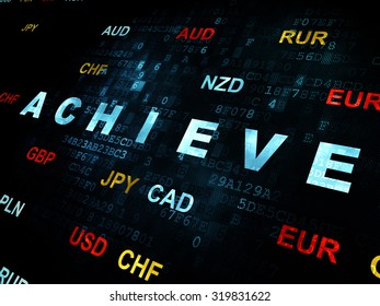 Business concept: Pixelated blue text Achieve on Digital wall background with Currency