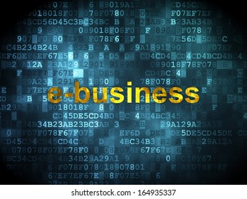 Business concept: pixelated words E-business on digital background, 3d render