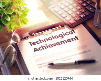 Business Concept - Technological Achievement on Clipboard. Composition with Clipboard and Office Supplies on Office Desk. 3d Rendering. Blurred and Toned Illustration.