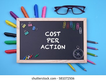 Business Concept writing COST PER ACTION on Blackboard