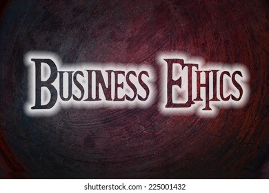 Business Ethics Concept text on background