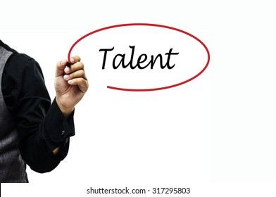 Business, Finance, Education, Technology and Internet Concept: Businessman writing Talent