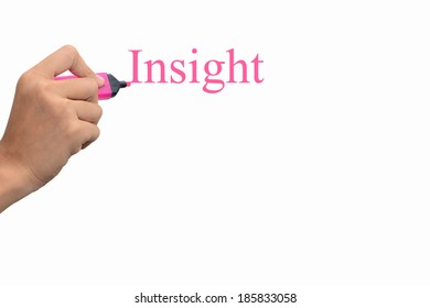 Business hand writing Insight concept