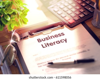 Business Literacy on Clipboard with Sheet of Paper on Wooden Office Table with Business and Office Supplies Around. 3d Rendering. Toned and Blurred Illustration.