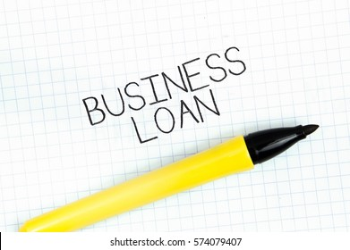 BUSINESS LOAN concept write text on notebook