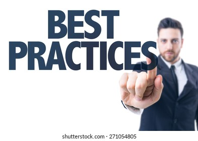 Business man pointing the text: Best Practices