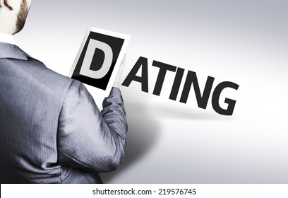 Business man with the text Dating in a concept image