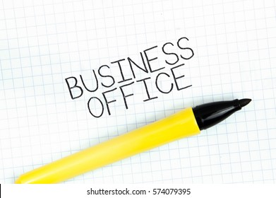 BUSINESS OFFICE concept write text on notebook