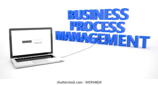 Business Process Management - laptop notebook computer connected to a word on white background. 3d render illustration.