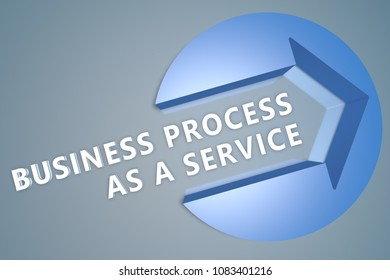 Business Process as a Service - 3d text render illustration concept with a arrow in a circle on blue-grey background