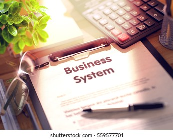 Business System. Business Concept on Clipboard. Composition with Office Supplies on Desk. 3d Rendering. Toned Image. 3D Rendering.