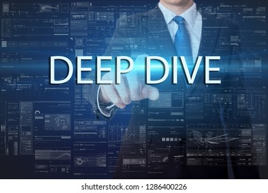 business, technology, internet and networking concept - businessman pressing virtual button with text - Deep Dive