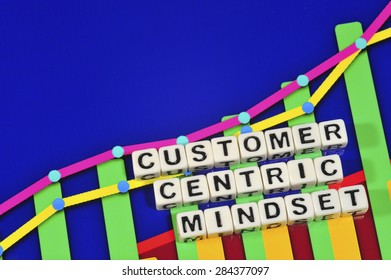 Business Term with Climbing Chart / Graph - Customer Centric Mindset