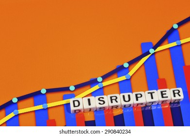 Business Term with Climbing Chart / Graph - Disrupter