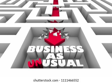 Business as Unusual Arrow Maze Change Disrupt Word 3d Illustration