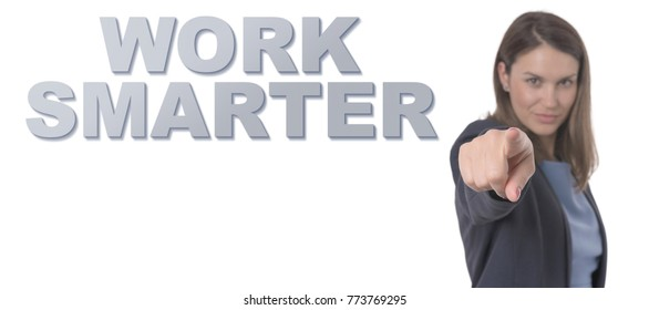 Business Woman pointing the text WORK SMARTER CONCEPT Business Concept.
