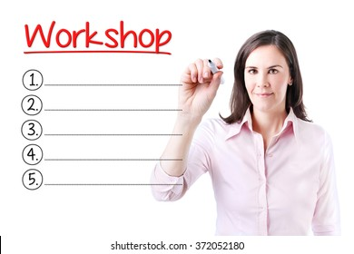 Business woman writing blank Workshop list. Isolated on white.