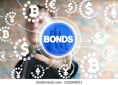 Businessman clicks a bonds word surrounded by specific financial icons. Bond Finance Banking Technology concept. Electronic Online Trade Market Network.