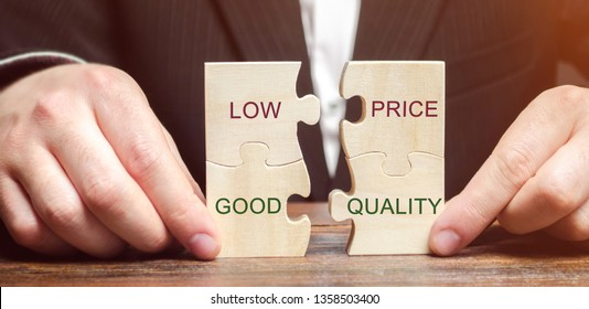 A businessman collects wooden puzzles with the words Low price - good quality. The concept of profitable deals for buyers. Small cost of goods. Quality service. Justified money. High rating. Marketing