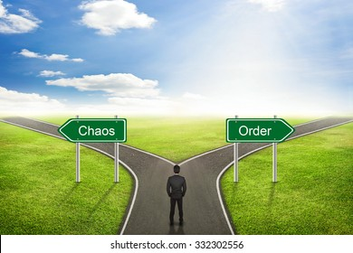 Businessman concept, Chaos or Order road the correct way.